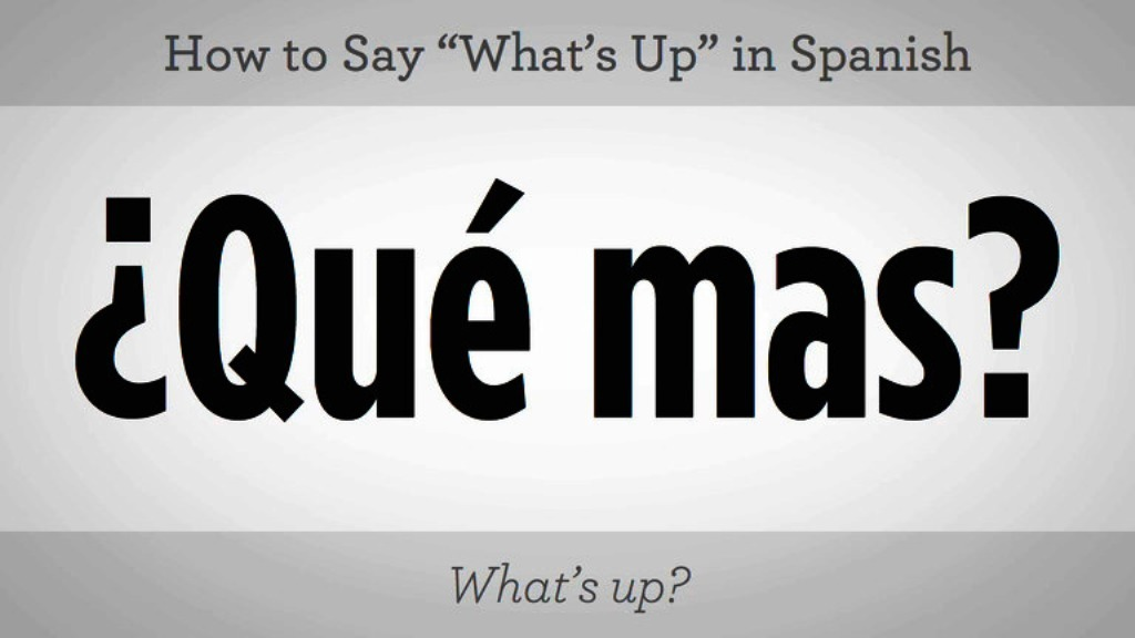155_basic_spanish_phrases_say_whats_up_in_spanish_xxxlarge