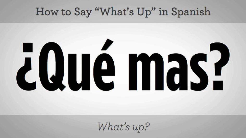 155_basic_spanish_phrases_say_whats_up_in_spanish_xxxlarge